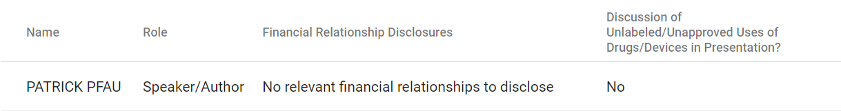 Patrick Pfau, MD has No relevant financial relationships to disclose.