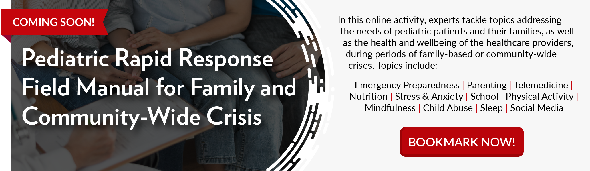 Pediatric Rapid Response Field Manual for Family and Community-Wide Crisis