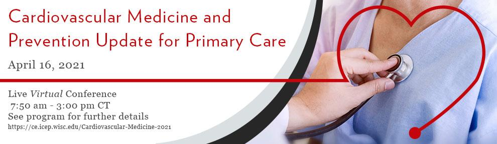 Save the Date Banner for Cardiovascular Medicine and Prevention Update for Primary Care Conference - April 16, 2020