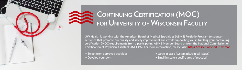 Banner advertising Maintenance of Certification for UW Faculty