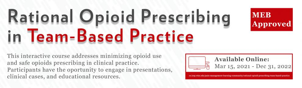 Banner for Rational Opioid Prescribing in Team-Based Practice Course