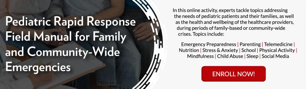 Promotional Banner for the Pediatric Rapid Response Field Manual for Family and Community-Wide Emergencies Activity