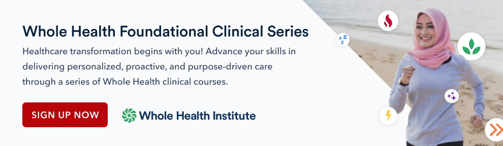 Whole Health Foundational Clinical Series