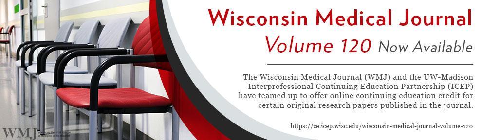 Wisconsin Medical Journal Volume 120 Banner
